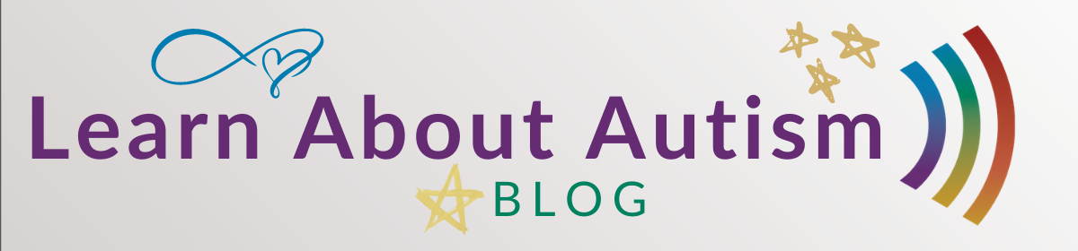 Learn About Autism Blog